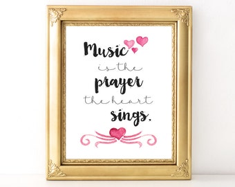 Music Is The Prayer / Every Day Spirit / Dorm Decor / Inspirational Quote / Music Quote / Prayer Print / Various Sizes / Singing Print