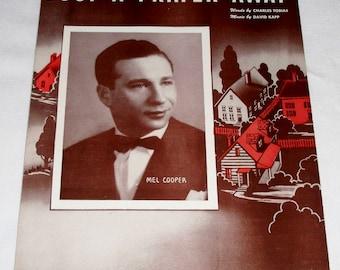 Just A Prayer Away ~ Sheet Music 1944 - Featuring Mel Cooper