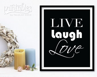 Live Laugh Love Art, Love Wall Art, Love Home Decor, Black and White, Printable Love Sign, Instant Download Inspirational Quote, Love Print