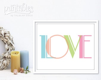 Printable Love Art Print - Love Print - Typography Art - Love Wall Art - Colorful Love Poster - Pastel Love Artwork - Love Sign, Love Poster