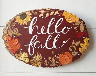 Hello Fall Sign, Autumn Decor, Wood Slice Harvest Sign, Nature Lover Gift, Rustic Wood Sign, Wood Slice Wall Art, Seasonal Decor