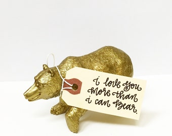 I love you more than I can bear | Gold Bear