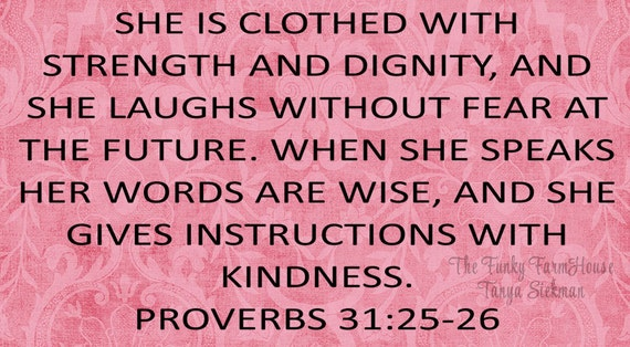 SVG, DXF & PNG - She is Clothed With Strength and Dignity Proverbs 31:25-36