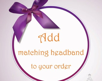 Add matching headband to your order - Couture4Angel