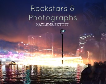 Rockstars & Photographs/Kaylene Pettit/eBook/Novel/Music Inspired Novel/Instant Download eBook