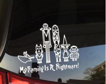 My Family Is A Nightmare Vinyl Decal / Sticker *Available in 24 Colors* Disney Stick Figures