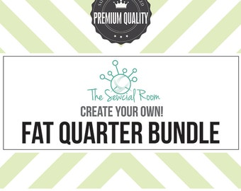 Pick any Fat Quarter(s), Create Your Own Fat Quarter Bundle, Fat Quarter Bundles Mix and Match, Fabric Bundle Builder