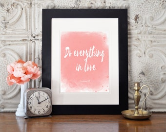 Do Everything In Love- Wall Art
