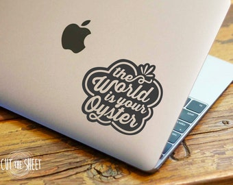 The world is your oyster - Laptop Sticker - Laptop Decal - Car Sticker - Car Decal - Bumper Sticker