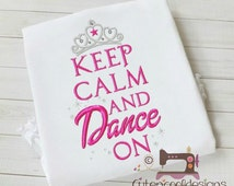 keep calm dance on machine embroidery design file in 6 formats  4x4 and 5x5 5x7 Instant download