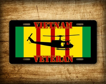 Vietnam Vet HUEY UH-1 License Plate Veteran Iroquois Helicopter UH1 Auto Tag with Vietnam Service Ribbon 6x12