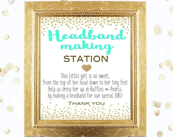 Baby Shower Sign - Headband Making Station Teal Sign - Design a Headband - Printable Instant Digital Download Mint and Gold Baby Shower Girl