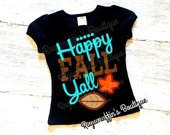 Happy Fall Yall shirt, girls fall shirt, toddler fall shirt, thanksgiving shirt, girls thanksgiving shirt, toddler thanksgiving shirt