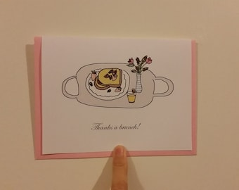 Thanks a brunch! - Thank you card, Appreciation Card, Gratitude Card, Blank Card