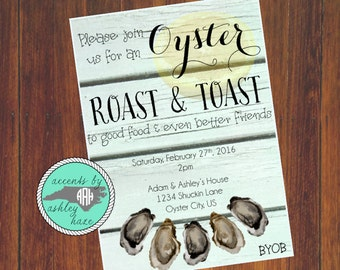 Oyster Roast Invitation - Oyster Roast Birthday - Oyster Roast & Toast - Engagement Toast