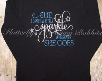 She leaves a little sparkle wherever she goes shirt girl shirt