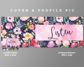 Timeline Cover + Profile Picture 'Listen' Cover, Profile Picture, Branding, Web Banner, Blog Header | pink, flower, patch, watercolor