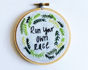 Run your own race motivational embroidery hoop wall decor