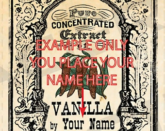 YOU ADD TEXT Homemade Vanilla Extract Labels Vintage Vanilla Extract Tags Digital Download Vanilla Extract Labels Color Vanilla - 061