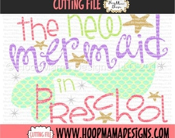 Back To School SVG - The New Mermaid In Preschool SVG DXF eps and png Files for Cutting Machines Cameo or Cricut First Day Of School