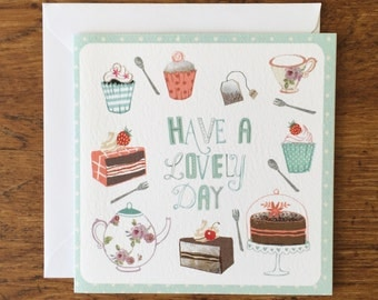 Have a Lovely Day - Card