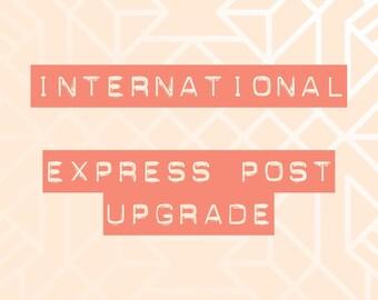 International express post upgrade