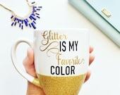 Favorite Color Glitter Dipped Mug / Glitter Dipped Mug / Glitter Mug / Custom Coffee Mug / Personalized Mug / Glitter Coffee Mug