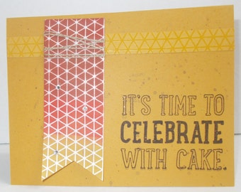 It's time to celebrated Birthday Card