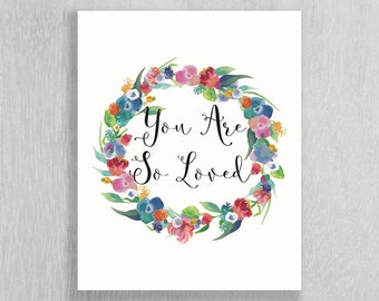 Woodland Nursery Art - Floral Nursery Art - You Are So Loved - Watercolor Wall Art - Floral Wreath - Watercolor Flowers