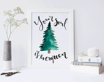 Watercolor Art/ Song Lyrics/ Evergreen 5x7
