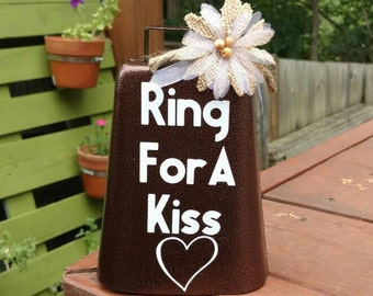 Ring For A Kiss, Rustic Wedding Kissing Bell, Cowbell, Barn Wedding, Kissing Bell, Country Wedding, Reception Decorations, Wedding Cowbell