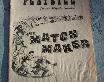"Vintage The Playbill for the Royale Theatre - ""The MatchMaker"" - Monday October 1, 1956"