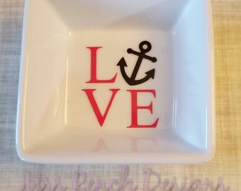 Anchor Love Ring Dish, Wedding Gift, Engagement Gift, I love a sailor!