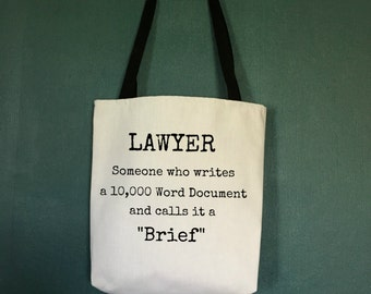 Lawyer Gift, Funny Gifts for Lawyers, Law School Graduation Gift, Tote Bag Lawyer Someone Who Writes a 10,000 Word, Unique Attorney Gifts