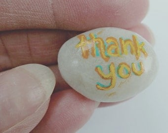 """Hand-Painted Message  """"Thank You....Greatly"""""""