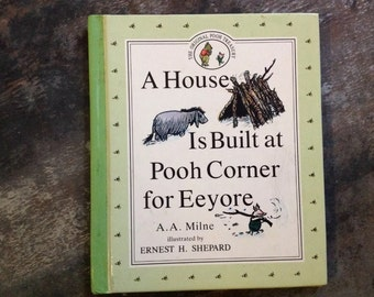"Vintage Children's Book ""A House Is Built at Pooh Corner for Eeyore"" Milne Shepard 1992 Dutton Original Pooh Treasury Hardcover Storybook"