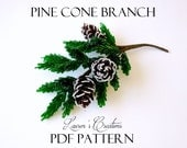 PDF Pattern - French Beaded Pinecone and Branch, Lauren's Creations beaded flower patterns, seed bead wire wrapping crafts, winter crafts