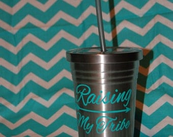 Raising My Tribe metal tumbler with lid and straw