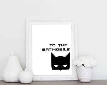 To the batmobile print