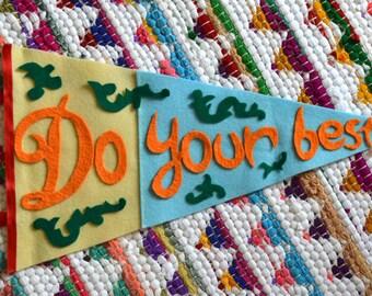 "Handmade ""Do your best"" pennant"