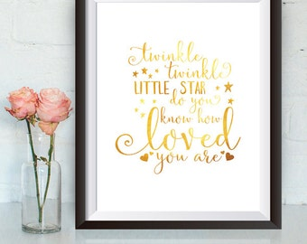 Buy one Get One, Twinkle Twinkle Little Star Do you know how loved you are, 8x10 or 11x14, stars, Gold Foil effect, Printable Wall Decor