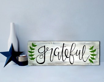 Grateful Sign, Be Grateful Thankful Wooden Sign, Reclaimed Wood Sign, Gratitude Sign, Rustic Decor, Farmhouse Style, Distressed Sign