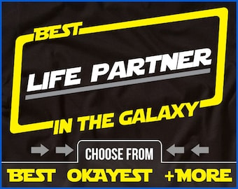 Life Partner Shirt Best Life Partner In The Galaxy Shirt Equal Rights Shirt Gift For Life Partner