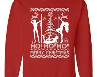 Ho Ho Ho Strippers X-Mas Ugly Christmas Sweater Sweatshirt
