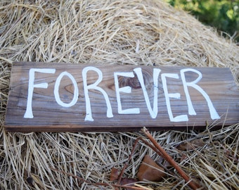 FOREVER reclaimed wood sign; Rustic Wedding Sign