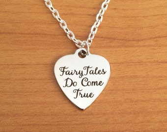 Fairytale charm necklace, fairytales do come true quote, disney jewellery, wedding, anniversary, love, jewelry gift, life, heart