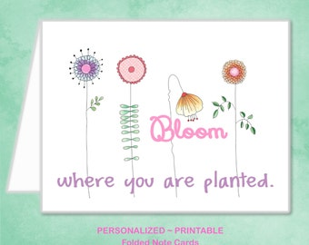 Printable Flowers Bloom Where You Are Planted Cards Girls Ladies Birthday Garden Party Floral Thank You Note Cards ~ DIY Instant Download