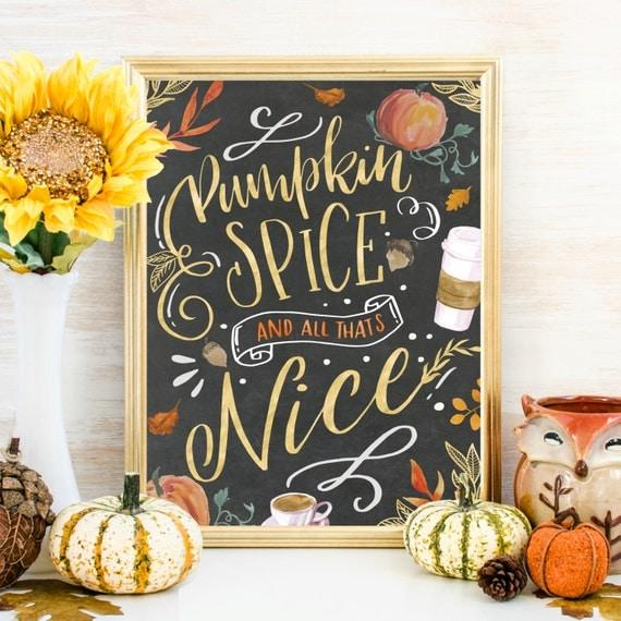 Pumpkin Spice Fall Wall Art Fall Print Printable Fall Decor