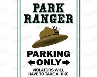 PARK RANGER Novelty Sign gift forest wildlife environment woods officer police