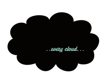Every Cloud  Framed Giclee Print